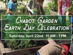Chabot Garden Earth Day Celebration: April 22
